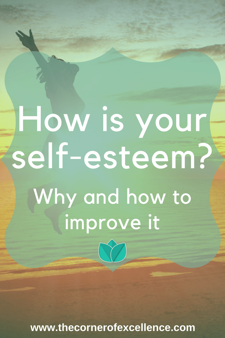 Better self your esteem how to 8 Steps